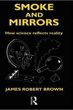 "Cover of ""Smoke and Mirrors: How Science Reflects Reality (Philosophical Issues in Science)"""