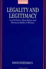 "Cover of ""Legality and Legitimacy: Carl Schmitt, Hans Kelsen, and Hermann Heller in Weimar"""