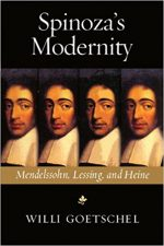 "Cover of ""Spinoza's Modernity Mendelssohn, Lessing, and Heine Willi Goetschel"""