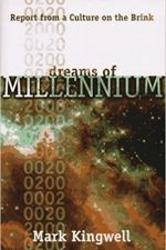 "Cover of ""Dreams of Millennium: Report from a Culture on the Brink"""