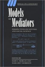 "Cover of ""Models as Mediators: Perspectives on Natural and Social Science"""