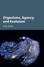 "Cover of ""Organisms, Agency, and Evolution"""