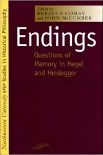 "Cover of ""Endings Questions of Memory in Hegel and Heidegger"""