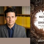 Joe Heath and the book cover of The Machinery of Government on a brown background