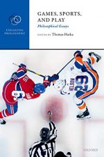"Cover of ""Games, Sports, and Play: Philosophical Essays"