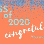 """Class of 2020, congratulations, you make us proud"" on orange background with blue confetti"