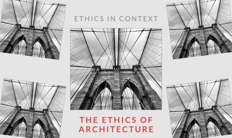 """Multiple b/w photos of a bridge shot from street level (the cover image of Kingwell's The Ethics of Architecture) on a gray background with the words """"Ethics in Context, The Ethics of Architecture"""""""