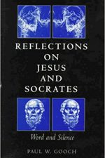 "Cover of ""Reflections on Jesus and Socrates: Word and Silence"""