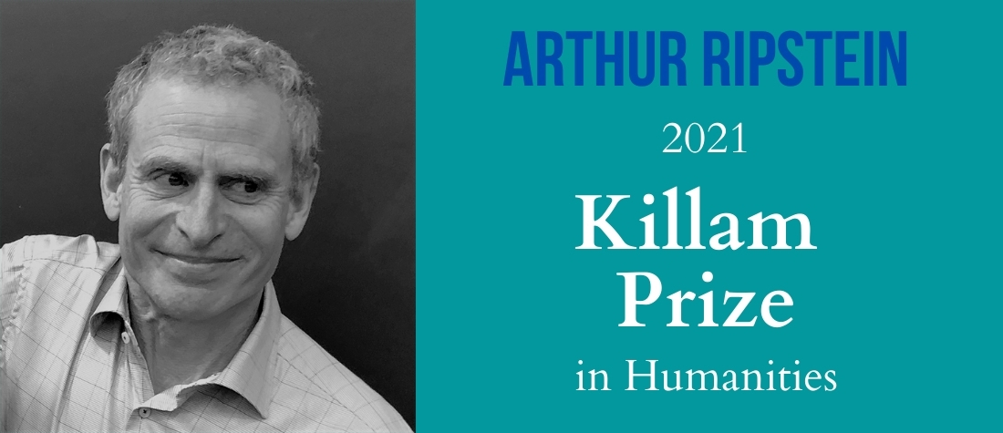 Arthur Ripstein, 2021 Killam Prize in Humanities, with black-and-white head shot of Arthur Ripstein
