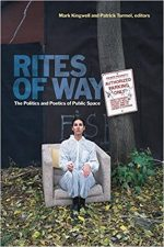 Cover of Rites of Way The Politics and Poetics of Public Space""