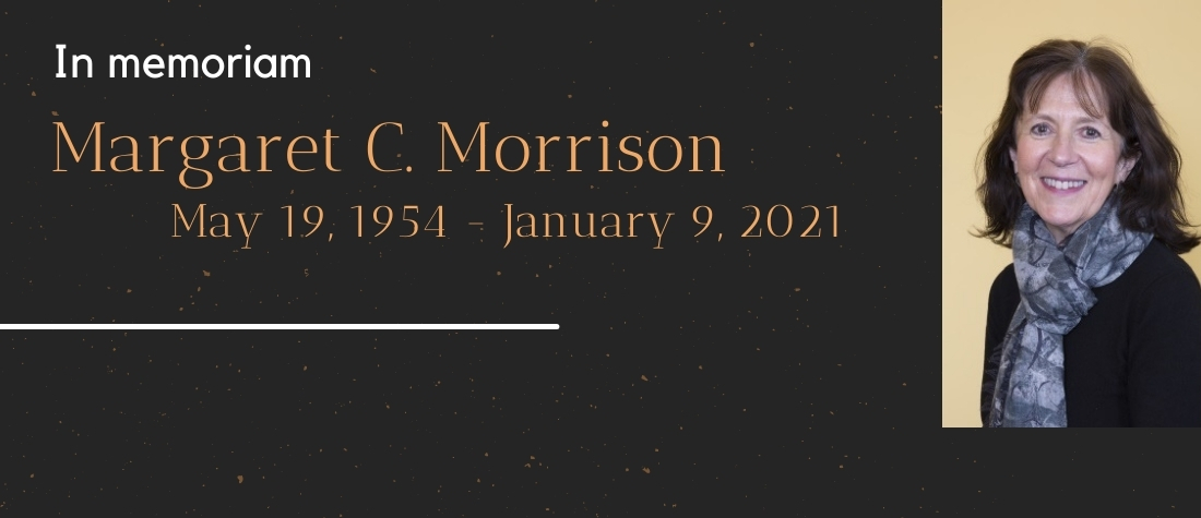 In memoriam, Margaret C. Morrison, May 19, 1954-January 9, 2021, on a black background with a picture of a smiling Margie to the right