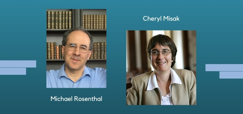 Separate head shots of Michael Rosenthal and Cheryl Misak on a gradient teal background