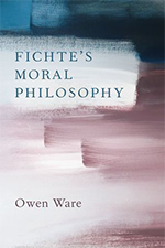 Blue-and-pink OUP book cover of Owen Ware's Fichte's Moral Philosophy