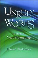 "Cover of ""Unruly Words A Study of Vague Language"""