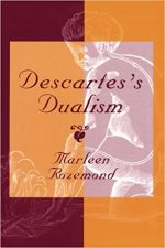 "cOVER OF ""Descartes's Dualism"""