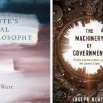 Blue and pink book cover of Owen Ware, Fichte's Moral Philosophy and brown and white book cover of Joseph Heath, The Machinery of Government