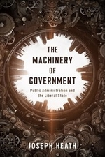 """""""The Machinery of Government"""", by Joseph Heath. Book cover shows several machineries."""