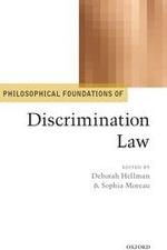 """""""Discrimination Law"""", by Deborah Hellman and Sophia Moreau."""