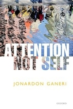 """""""Attention Not Self"""" by Jonardon Ganeri. Book cover includes an upside painting of people standing."""