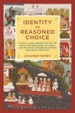 """""""Identity as Reasoned Choice"""", by Jonardon Ganeri. Book cover includes images of Classic South Asians illustrations."""