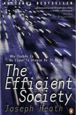 "Cover of ""The Efficient Society WHY CANADA IS AS CLOSE TO UTOPIA AS IT GETS"""